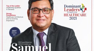 Dominant Leaders to Watch in Healthcare July 2021